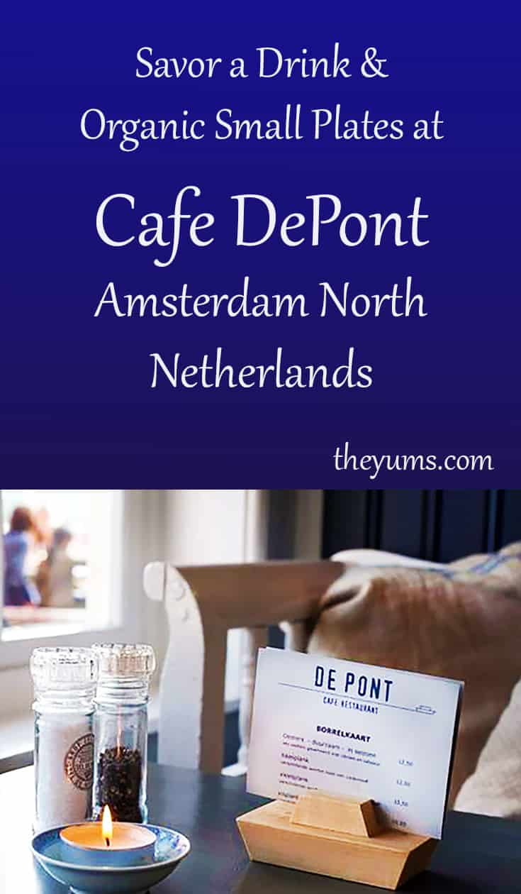 The Cafe De Pont in Amsterdam's hip North neighborhood. Linger over a drink or lunch and watch the commuters from the ferry stream past .
