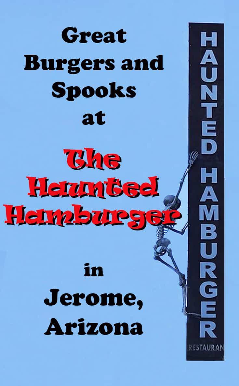 Pinnable image - the Haunted Hamburger, Jerome, AZ