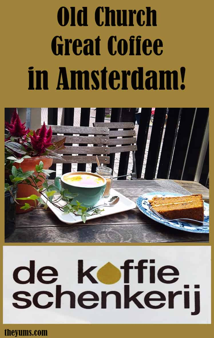 Pinnable image-the garden cafe of De Koffieschenkerij, coffee, lunch and pastry cafe at the Oude Kerk, Amsterdam's oldest church and oldest building.