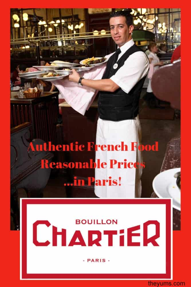 A pinnable image for Restaurant Bouillon Chartier... a waiter is classic French brassierie uniform of white shirt, black vest, and long white apron carries a heavily laden tray.