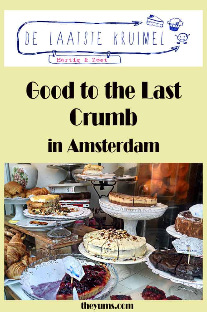 De Laatste Kruimel, Good to the Last Crumb, with a look into the front window, a tiered wooden mountain of vintage cake plates full of fabulous pastries, pies, cakes, scones, croissants, and more.